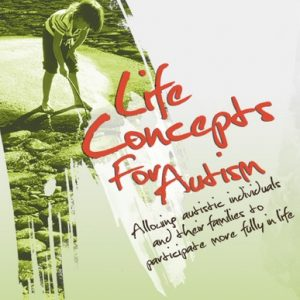Life Conceots for Autism